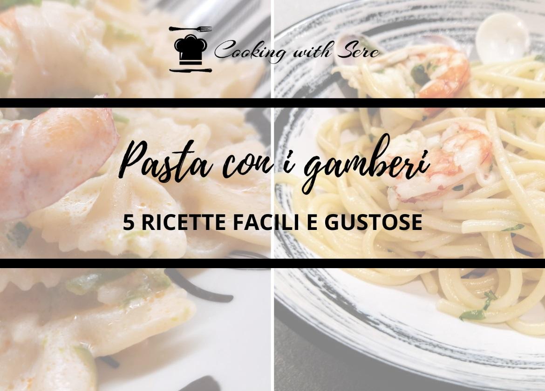 pasta con i gamberi ricette